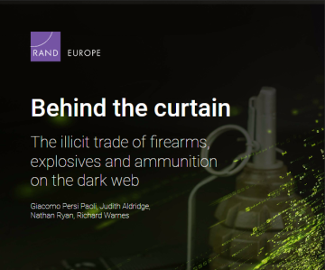 Behind the curtain. The illicit trade of firearms, explosives and ammunition on the dark web