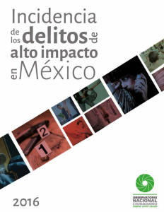 Incidencia de los delitos de alto impacto en México 2016